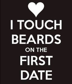 I'll touch your beard even if it isn't a date. I go up to total strangers, compliment their beard, gently stroke it and then float away. Ricki Hall, I Love Beards, Hot Beards, Beard Quotes, Sexy Beard, Nice Beard, Beard Lover, Beard Tattoo, Beard Gang