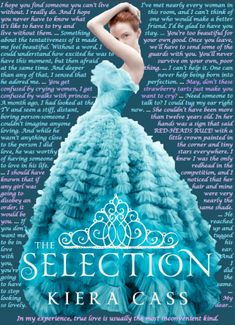 The Selection Quotes. My favorite book of all times <3 U HAVE TO READ MOST FAV BOOK PRINCESS DREAM COME TRUE