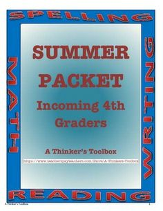 "Summer Packet - Incoming 4th Graders by A Thinker's Toolbox. This Summer REVIEW Packet requires NO PREP and can help your 3rd graders prepare for 4th grade and reduce any ""summer slide""."