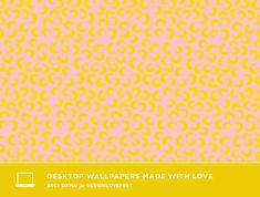 beci orpin for designlovefest - macaroni pink yellow pattern desktop wallpaper