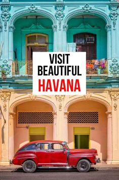Curious about traveling to Havana, Cuba? Come discover why you need to visit and what you'll find. #Cuba #Havana