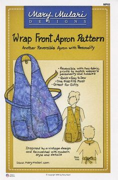Wrap Front Apron Pattern from Mary Mulari Designs. Vest look reversible apron--vintage inspired and updated with shaped pockets, back loop for hanging up the apron, and options for rounded or squared bottom edges. Sewing Hacks, Sewing Tutorials, Sewing Crafts, Sewing Tips, Sewing Ideas, Sewing Aprons, Sewing Clothes, Clothes Patterns, Dress Patterns
