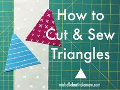 How to cut and sew triangles using a triangle ruler
