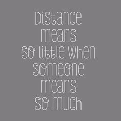 158 Best Distance Images Words Quotes Thinking About You
