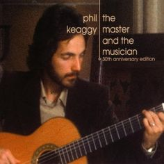 Master & Musician 30 Anniversary Edition ~ Phil Keaggy, http://www.amazon.com/dp/B001662FGE/ref=cm_sw_r_pi_dp_PcIhrb17H2G6W