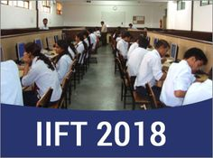 The #IIFT test will be held on November 26, 2017, while the result will be announced in the last week of