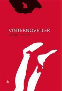 Tre noveller som alene avgir nok varme til å holde vinteren gjennom. Les. (Gerd Elin Stava Sandve, Dagsavisen)