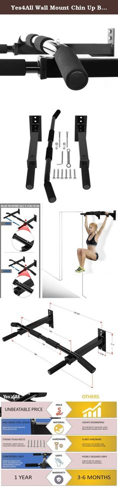Yes4All Wall Mount Chin Up Bar (Bar New). YES4ALL WALL MOUNT CHIN UP BAR Yes4all Chin Up Bar is a must have item in your fitness tool collection. Chin up bar exercise is one of the most effective ways to target the latissimus dorsi muscle in your back and