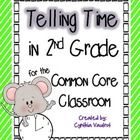 This is a comprehensive unit covering the telling time standard in Common Core.  Includes: I Can Statement Essential Questions Vocabulary Anchor Ch...