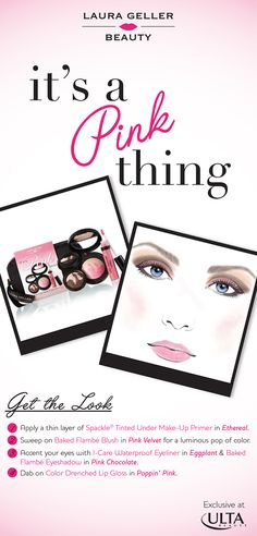 It's a Pink thing ~ get the look! #ulta #ultabeauty