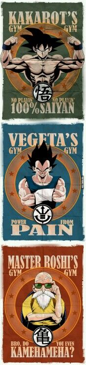 Goku,vegeta and master roshi gym's