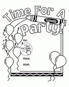 Time for a birthday party coloring page for kids, holiday coloring pages printables free A Birthday Party, Crayon Birthday Parties, Birthday Ideas, Art Birthday, Birthday Balloons, Diy Birthday Invitations, Safari Invitations, Graduation Invitations, Happy Birthday Coloring Pages