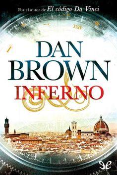 Inferno - http://descargarepubgratis.com/book/inferno/ #epub #books #libros yep, another captivating Dan Brown romp thru history/art/architecture.