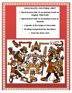 """Chocolate & Aztecs & Cortez Legends- Reading-ENGLISH from mherterma from mherterma on TeachersNotebook.com (5 pages)  - This cultural lesson on """" Chocolate""""is the perfect activity for Social Studies when students are learning the Aztec and Mayan civilization.  Teach your students the legend of Quetzacoalt"""