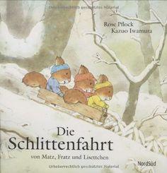 Die Schlittenfahrt: Von Matz, Fratz und Lisettchen Best Books To Read, Good Books, My Books, Illustrator, Mini Library, German Language Learning, Sims 1, Nature Journal, Beautiful Stories