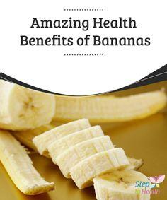 Amazing Health Benefits of #Bananas   #Discover the incredible #health #benefits of bananas in this article!