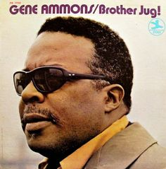 Gene Ammons / Brother Jug! - Prestige Records
