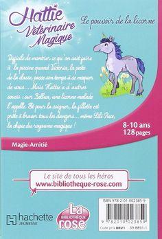Amazon.fr - Hattie Vétérinaire Magique 02 - Le pouvoir de la licorne - Claire Taylor-Smith - Livres