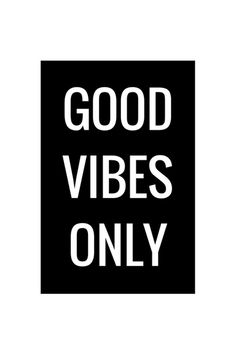 Good Vibes Only, Text Poster Black and White, Minimalist Interior, Digital Download, Inspirational Quotes, 4x6