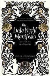 The Date Night Manifesto by Sophia Ledingham