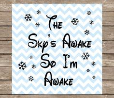 The Skys Awake So Im Awake SVG File .SVG Download this Frozen themed graphic SVG file for any compatible electric cutting machine and enjoy some frozen crafty fun! Download the file attached and import the image into any compatible cutting machine software. ---------------PLEASE NOTE: This listing is for digital download only. No physical items will be mailed. ----------- Sizing can be adjusted inside your software. By purchasing this item you agree to not distribute or resell the file(s...