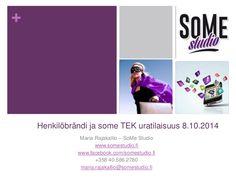 SoMe Studion Maria Rajakallion alustus TEK:in urailtaan Tampereella 8.10.2014 aiheena sosiaalinen media ja asiantuntijabrändin rakentaminen.