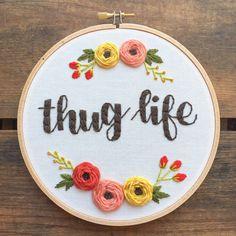 Thug Life bordado Aro art por bugandbeanstitching en Etsy