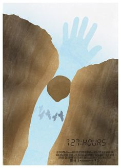 127 Hours - Alternative Poster  by 3ftDeep   https://www.facebook.com/127definingmoments