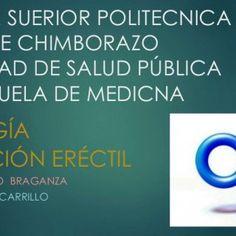ESCUELA SUERIOR POLITECNICA DE CHIMBORAZO FACULTAD DE SALUD PÚBLICA ESCUELA DE MEDICNA UROLOGÍA DISFUNCIÓN ERÉCTIL TUTOR: DR. MARIO BRAGANZA ALUMNO: ISRAEL. http://slidehot.com/resources/disfuncion-erectil-israel-carrillo-presentacion.25002/