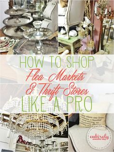 DIY DECOR ::  How to Shop Flea Markets and Thrift Stores Like a Pro !! This is the  VERY BEST Way to Find Budget Beautiful Home #Decor !!! Great Tips! Thorough-  All Info you need to know is in this Post !!