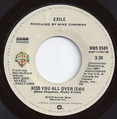 Kiss You All Over / Exile / #1 on Billboard 1978