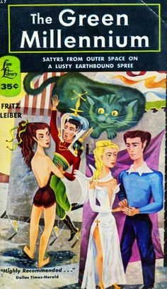 Fritz Leiber - the green millennium