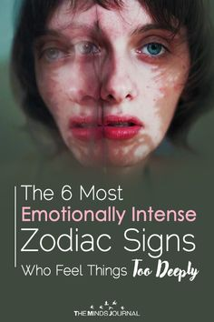 6 Emotionally Intense Zodiac Signs Who Feel Things Way Too Deeply Scorpio Ascendant, Virgo Zodiac, Taurus, Horoscope Signs, Zodiac Signs, Intense Quotes, Easy Spells, Psychology Fun Facts, Virgo And Cancer