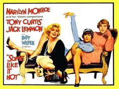 1959: Marilyn Monroe movie poster for the film Some Like It Hot, starring Tony Curtis & Jack Lemmon .... #marilynmonroe #movieposter #filmposter #pinup #iconic #movieclassic #monroe #1950s #vintageposter #jacklemmon #tonycurtis