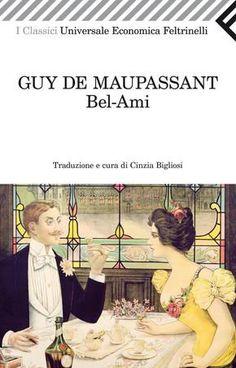 Masters. G. De Maupassant, Bel-Ami