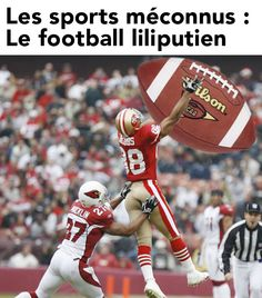 Le football liliputien.