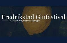 Fredrikstad Ginfestival - En perfekt avslutning på sommeren - Alt om Gin