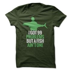 (New Tshirt Coupons) 99 Problems Fish Aint One at Tshirt United States Hoodies, Tee Shirts