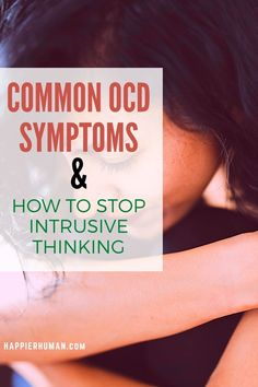 In broad lines, there are two symptoms that indicate the presence of Obsessive Compulsive Disorder (OCD): obsessive thoughts/images and compulsive behaviors.   But let's take a closer look at how these symptoms manifest. - Check out: Common OCD Symptoms & How to Stop  This  Intrusive Thinking Mental Health Facts, Mental Health And Wellbeing, Mental Health Conditions, Compulsive Behavior, Obsessive Compulsive Disorder, Types Of Ocd, Ocd In Children, Ocd Symptoms