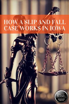 Have you been hurt in a fall? Learn how slip and fall cases work in Iowa and how to get help protecting your claim.