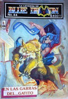 La Leyenda de Blue Demon / 44 / En las Garras del.. Gatito (Rafael Gallur) Blue Demon, Wrestling Posters, Fantasy Fiction, Comic Book Covers, Weapons, Lucha Libre, Blue Cross, Female Fighter, Mexicans