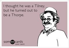Umm, there is no mistaking Tilney for Thorpe. He's either one or the other, there is no crossover (as much as Thorpe wishes he was a charming flirt, he's actually just a creepy arse).