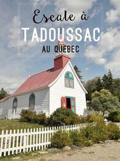 Escale à Tadoussac, petite ville côtière du Québec Voyage Canada, O Canada, Safe Haven, Quebec City, Travel Guides, Places To Go, Cabin, Mansions, House Styles