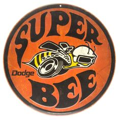 Dodge Super Bee Orange Embossed Round Tin Sign⎜Open Road Brands