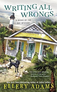 Writing All Wrongs (A Books by the Bay Mystery) by Ellery Adams. Please clcik on the book jacket to check availability or place a hold @ Otis. (11/03/15)