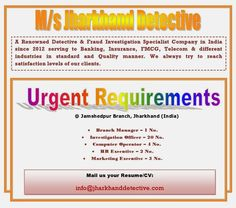 Current Openings with M/s Jharkhand Detective.: Current Openings with M/s Jharkhand Detective.