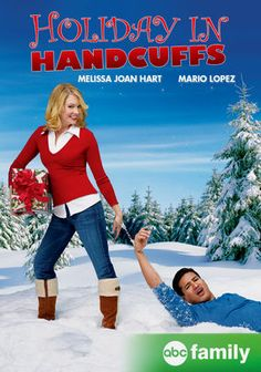 Holiday in Handcuffs, ABC Family, 2007, Melissa Joan Hart, Mario Lopez.  Like.