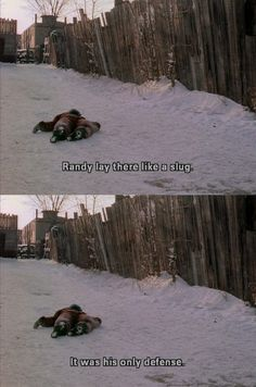 My dad will laugh at this part every single time we watch Christmas story. I LOVE THIS MOVIE SOOOOO MUCH!!!