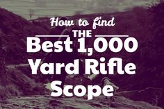 You're into long distance shooting? Like yards or more? Check out the best 1000 yard rifle scopes in our list. Rifle Targets, Rifle Scope, Hunting, Range, Check, Vision Glasses, Guns, Weapons Guns, Cookers