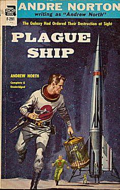 1956 'Plague Ship' Andre Norton Ace Book